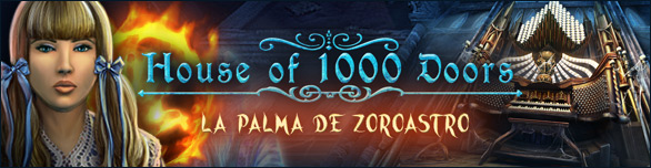 House of 1,000 Doors: La Palma de Zoroastro