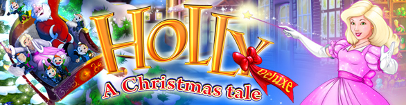 Holly. A Christmas Tale Deluxe
